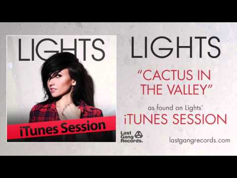 Lights - Cactus In The Valley (iTunes Session)