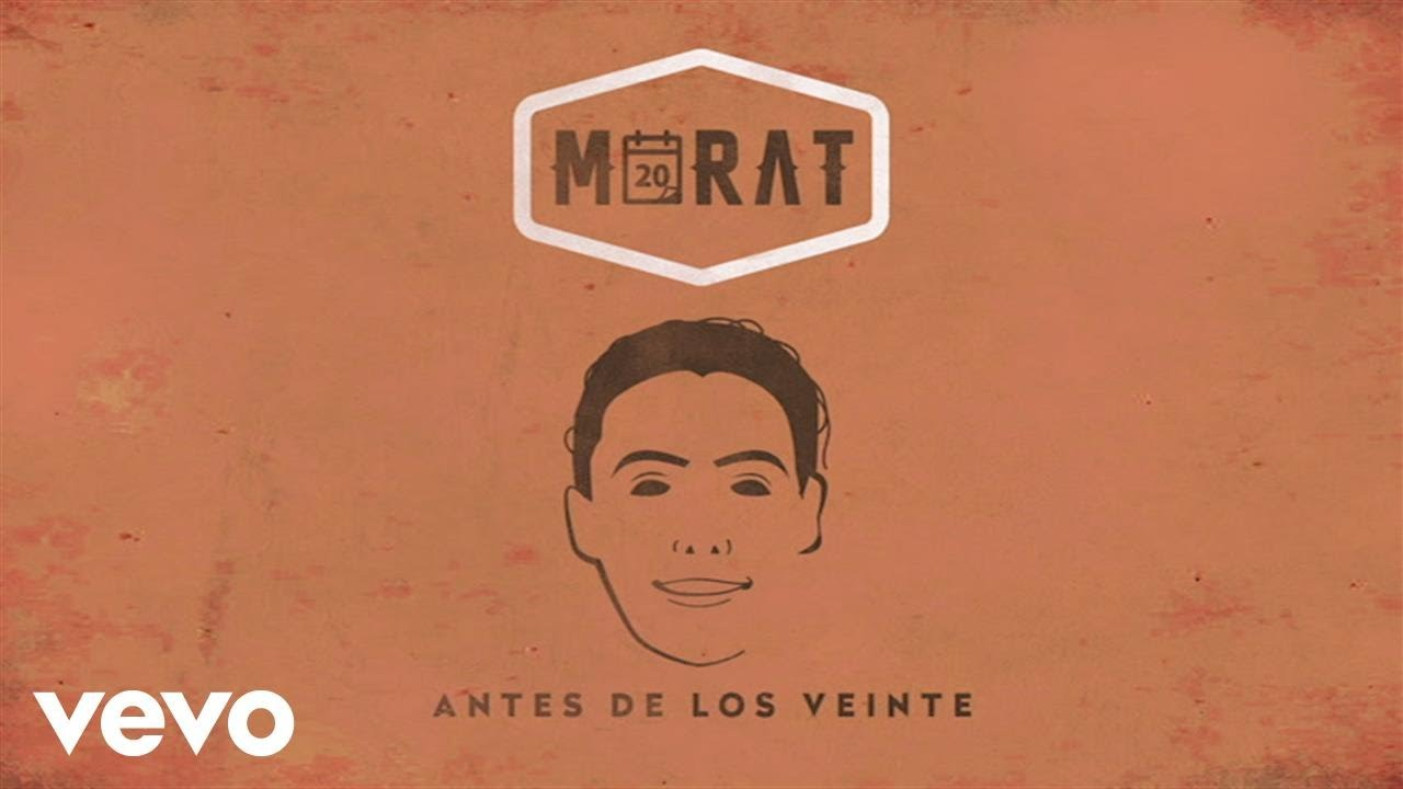 Morat Antes De Los Veinte Visualiser Youtube