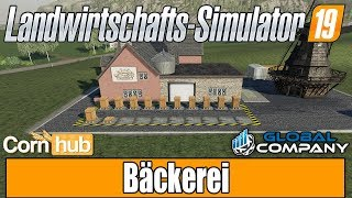 LS19 Modvorstellung - Global Company | Bäckerei - LS19 Mods