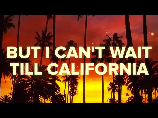 California (Lyric Viideo)