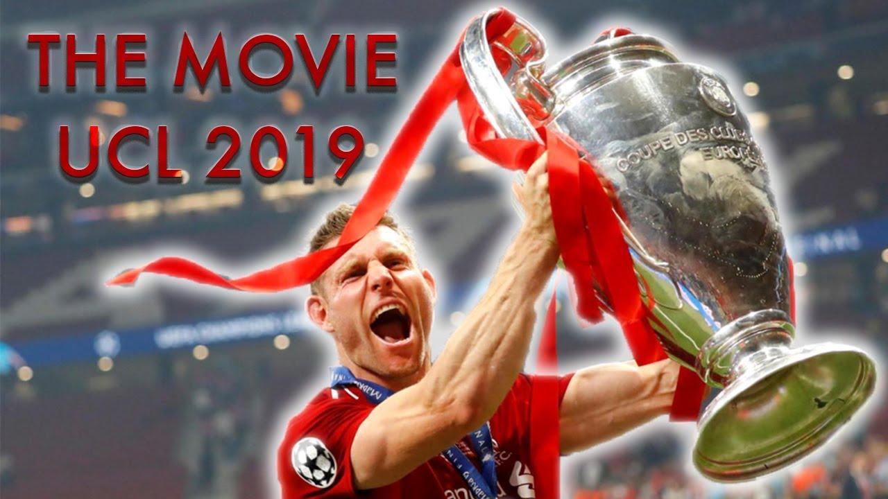 Liverpool FC ● 2019 Şampiyonlar Ligi ● Film