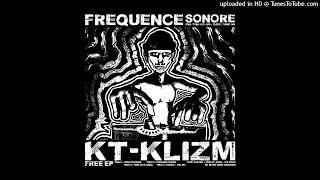 KT-KLIZM - Fréquence Sonore - 01 Convoi Teufeurs