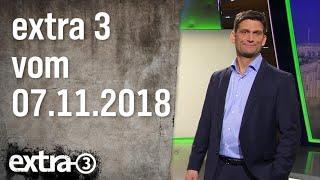 Extra 3 vom 07.11.2018