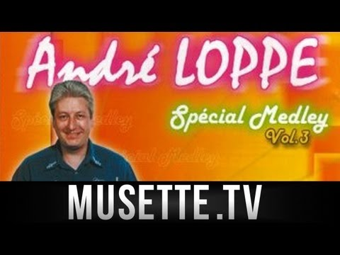 Musette - Andre Loppe - Marche Tyrollienne