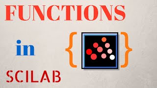Functions in Scilab [TUTORIAL]