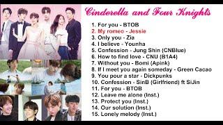[FULL OST] Cinderella and Four Knights| 신데렐라와 네 명의 기사 OST| Lọ Lem và tứ kỵ