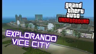 GTA UNDERGROUN: EXPLORANDO VICE CITY [GTA SA MOD]