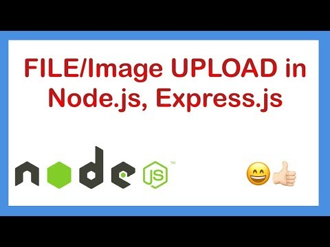 Image, File uploading in NodeJS Express app using Multer.
