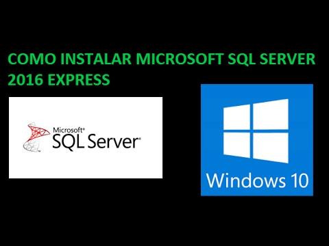 COMO INSTALAR MICROSOFT SQL SERVER 2016 EXPRESS