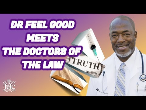 The Israelites: Dr. Feel Good meets the Doctors of the LAW