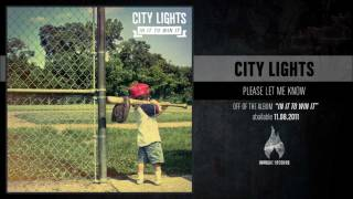 Watch City Lights Please Let Me Know video