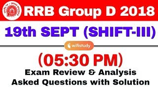 RRB Group D (19 Sept 2018, Shift-III) Exam Analysis & Asked Questions thumbnail