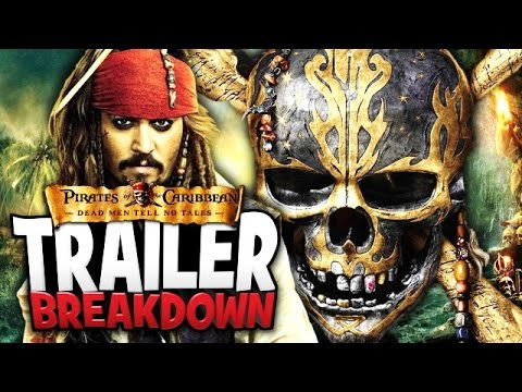 Pirates Of The Caribbean : Dead Men Tell No Tales Trailer Breakdown - Will It Be Good