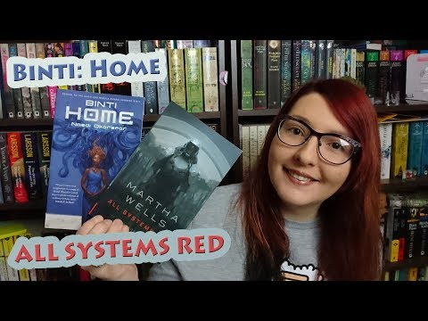 All Systems Red | Binti: Home | Novella Reviews