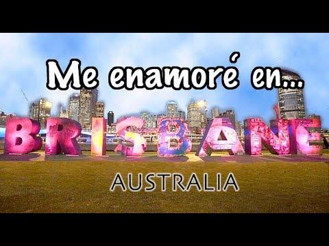 BRISBANE: La ciudad de Australia que me enamoró!