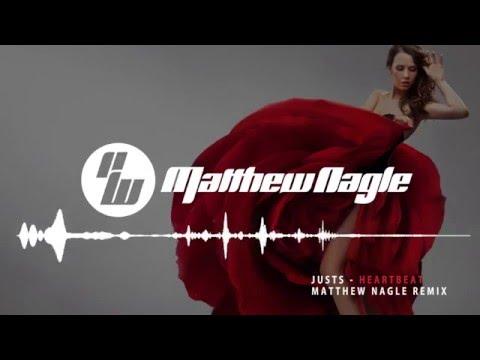 Justs - Heartbeat (Matthew Nagle Remix)...
