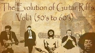 The Evolution of Guitar Riffs - Vol.1 (50