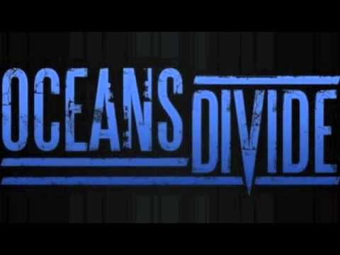 Клип Oceans Divide - Now It's Over