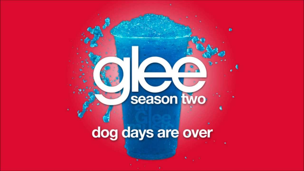 Dog Days Are Over Glee Hd Full Studio Youtube