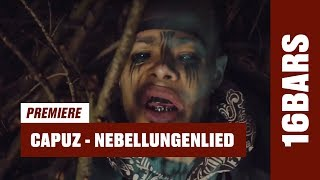 Capuz - Nebellungenlied (prod. by Ludicy) |16BARS Videopremiere