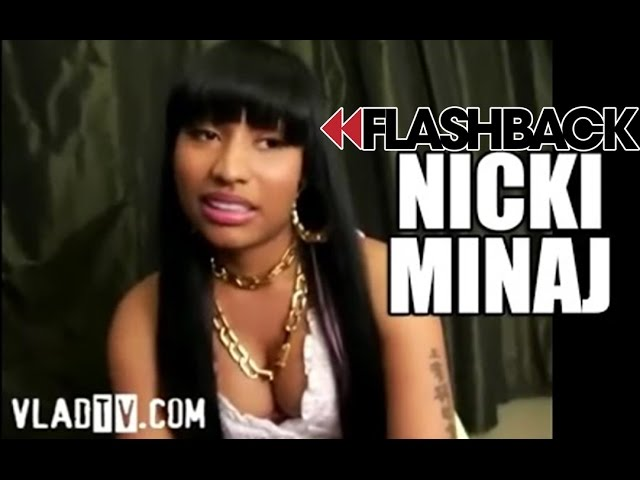 "Flashback! Nicki Minaj: ""You Can't Come into the Business Attacking Other Girls"""