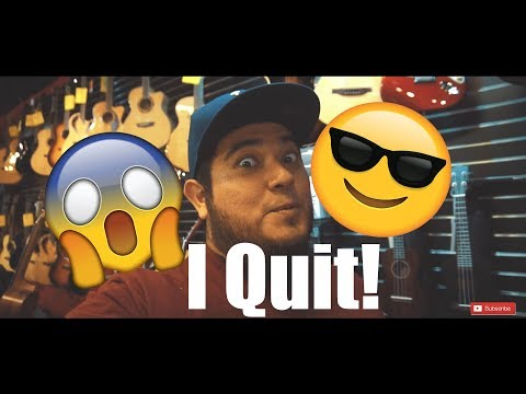 I QUIT MY JOB, OMG!  (My Experience Working at a Music Store)