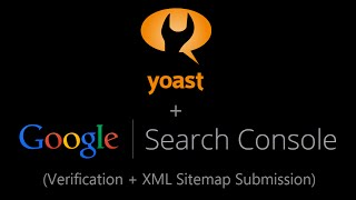 Yoast Google Search Console Verification + XML Sitemap Submission Mp3
