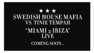 Swedish House Mafia vs Tinie Tempah   Miami 2 Ibiza