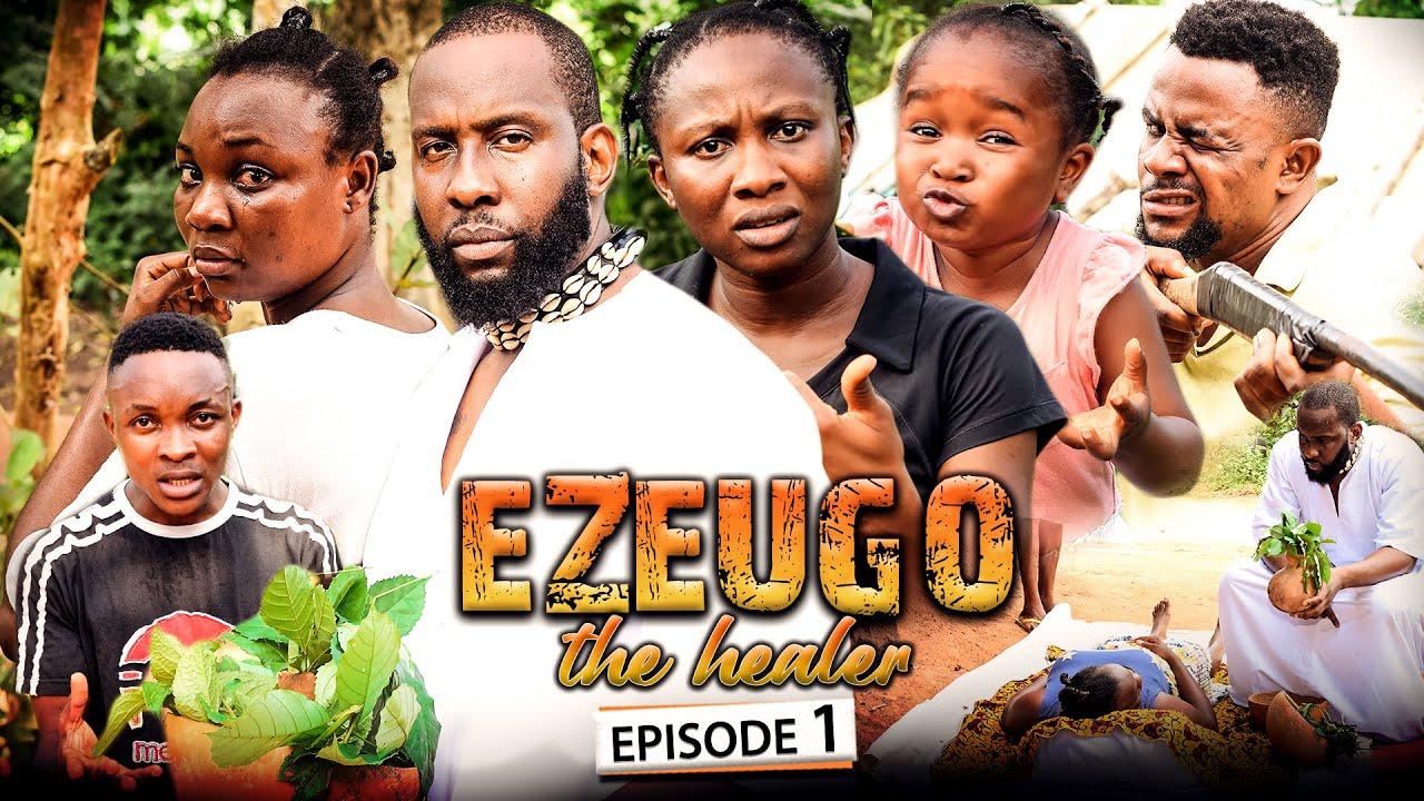 Download EZEUGO THE HEALER 1 (New Movie) Ray Emodi/Sonia Uche/Ebube Obio 2021 Latest Nigerian Nollywood Movie