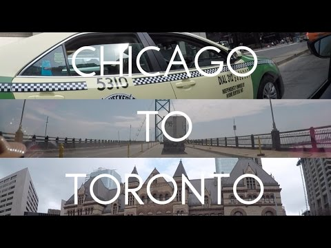 """Chicago to Toronto 