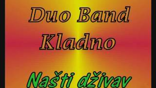 Duo Band Kladno  Našti dživav