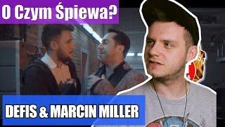 O Czym Śpiewa? Defis & Marcin Meller - Zakochane Oczy