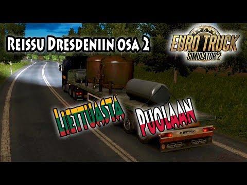 Euro Truck Simulator 2 - Reissu Dresdeniin osa 2 - Liettuasta Puolaan