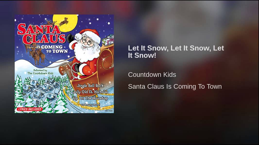 Let It Snow, Let It Snow, Let It Snow! - YouTube