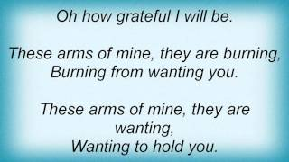 16269 Otis Redding - These Arms Of Mine Lyrics