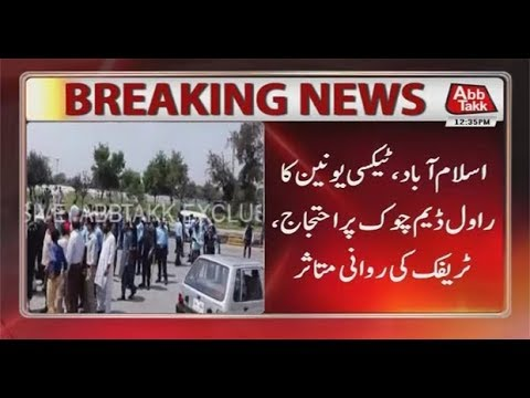 Islamabad: Taxi Union's Protest at Rawal Dam Chowk