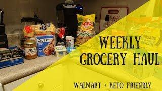 Weekly Grocery Haul   WalMart   Keto Friendly