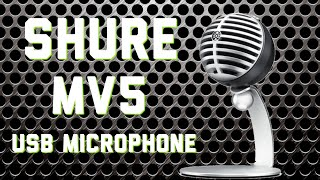 SHURE MV5 USB Microphone Review / Demo