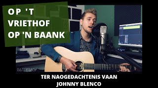 BATTERAOF - Op 't Vriethof op 'n baank (Johnny Blenco cover)