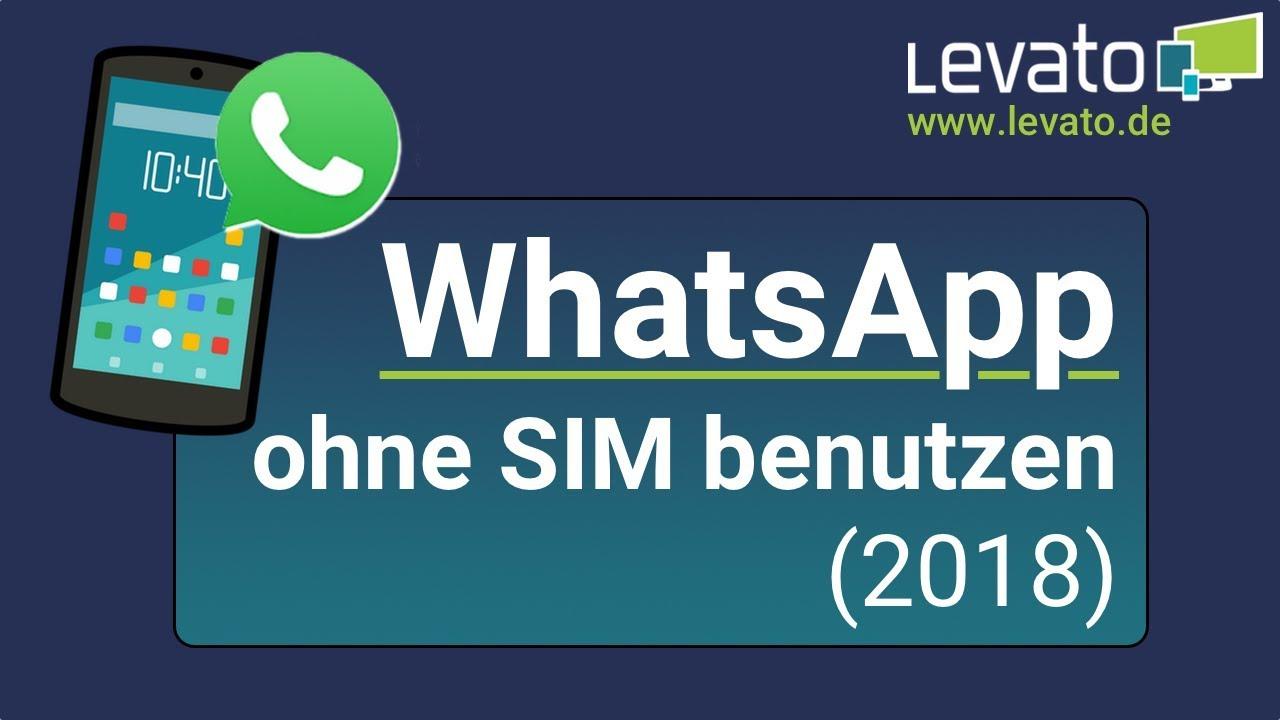 Whatsapp Ohne Sim Karte Nutzen.Levato De Whatsapp Ohne Sim Karte Benutzen 2018