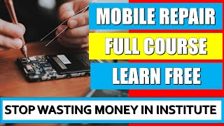 Mobile repairing complete course full video in Hindi| |mobile training lesson 1|| Cellphone repair |