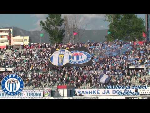 Tirona Fanatics 10/05/2014 (Tirona vs Besa 3-0) - Bashke ja dolem!