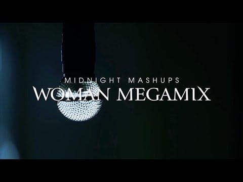 Woman (The Megamix) - Midnight Mashups - Various Artists Mashup