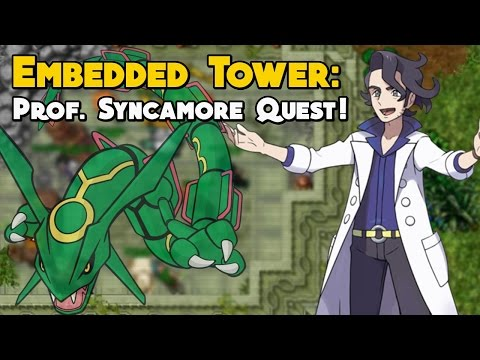 Embedded Tower: Prof. Syncamore Quest! - POKEXGAMES