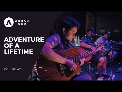Adventure of A Lifetime - Coldplay (Ahmad Abdul Acoustic Live Cover)