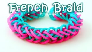 Rainbow Loom French Braid Bracelet Tutorial - How To Make A Loom Band French Braid Bracelet