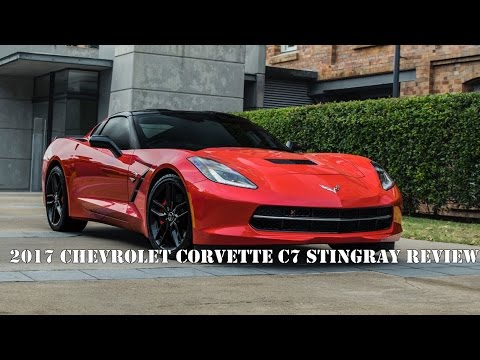 2017 Chevrolet Corvette C7 Stingray Review And First Drive. Car Autoupdate