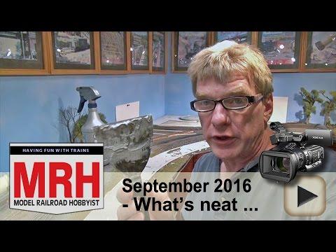 What's neat - Sept 2016 column | Model railroad tips | Model Railroad Hobbyist | MRH
