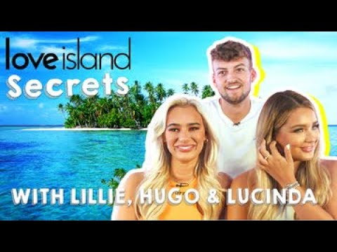 Hugo, Lillie and Lucinda reveal the secret conversation CUT from the show | Love Island Secrets
