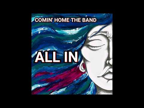 Comin' Home - All In (2020) (New Full Album)